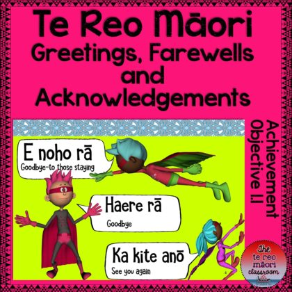 Te Reo Māori: Greetings, Farewells and Acknowledgements